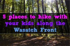 Kids Hikes Around Wasatch Front Utah