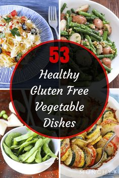 53 Best Healthy Gluten Free Vegetable Recipes