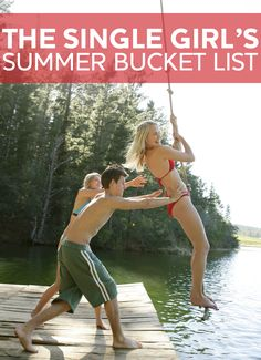 The ultimate Summer bucket list for single women! some sound dangerous but i'm down to chase an ice cream truck haha