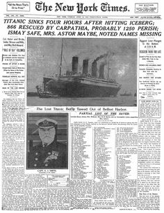 The New York Times reports the sinking of the Titanic. April 16, 1912.