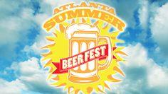 Atlanta Summer Beer Fest @ Masquerade Music Park (Atlanta, GA)