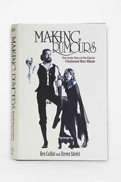 Making Rumours By Ken Caillat