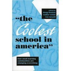"""The Coolest School in America"""