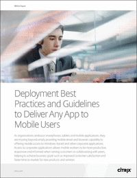 Deployment Best Practices and Guidelines to Deliver Any App to Mobile Users