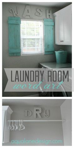 Cute laundry room word art!  Letters painted the same color as walls to add some fun 3-dimensional art.  Could be used in any room! aqualanedesign.com #aqualanedesign #wordart #laundryroom #wash #dry #letters #walls