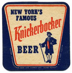 New York's Famous Knickerbocker Beer