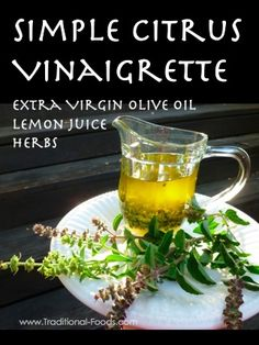 Vinaigrette Dressing Recipe @ Traditional-Foods.com