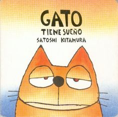 Gato Tiene Sueno by Kitamura Satoshi. $8.50. Publisher: Fondo de Cultura Económica; Brdbk edition (January 1, 1998). Publication: January 1, 1998. Reading level: Ages 1 and up