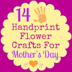 14 Mother's Day handprint flower crafts, keepsakes, gifts, & cards to make with kids