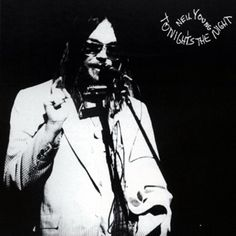 Neil Young: Tonight's The Night. What happens if you get a bunch of musicians completely shit-faced drunk, then get them to play unfamiliar songs as a tribute to two of their late friends? You get this album. It's ragged, ropey, shambolic and always on the verge of falling apart, but it's an absolute classic. It's a stumbling, gibbering, weeping, howling drunk of an album. It expresses loss and grief like few other records in popular music.