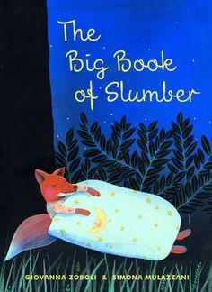 The Big Book of Slumber by Giovanna Zoboli http://www.amazon.com/dp/0802854397/ref=cm_sw_r_pi_dp_SgRXtb0ZJRW9NZ2R