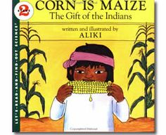 Corn Is Maize by Aliki (Illustrator). Fall books for kids.