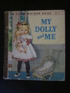 My Dolly & Me - my favorite children's book!