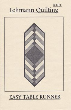 quilted table runner pattern | Easy Table Runner Quilt Pattern by Lehmann Quilting (D-035)
