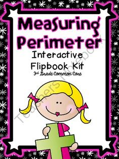 Common Core 3rd Grade Perimeter Interactive Flipbook from TeachesThirdinGeorgia on TeachersNotebook.com -  (5 pages)  - This is a fun little flipbook created for students to show their knowledge of measuring perimeter. Starting with the easiest flap, students progress through perimeter concepts using the counting method on a gridded figure, addition method on a non-gridded