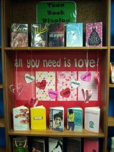 All you need is love - Teen Book Display