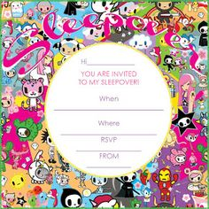 Tokidoki - a brilliant sleepober invitation featuring Tokidoki characters  - this free sleepover invite is blank so you can fill it with your own personal details including when and where the party is taking place and RSVP details.