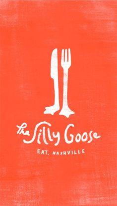 The Silly Goose logo graphic, restaurant logos, hand drawn type, nashville, logos design, brand, silli goos, dinner dates, goos logo