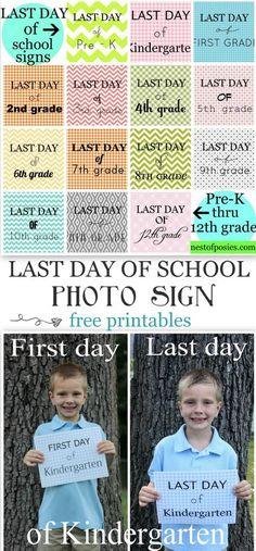 Last Day of School Signs ~ Free Printable PreK-12th grade