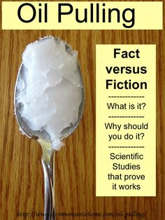 Oil pulling - Fact versus Fiction - What is oil pulling?  What does oil pulling do?  Scientific studies that prove oil pulling works.  #oilpulling #scientificstudies