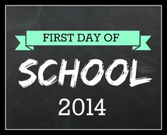 Printable First Day of School Signs for Back to School!