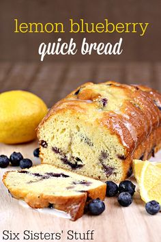 Lemon Blueberry Quick Bread on SixSistersStuff.com - the fresh blueberries take this over the top!