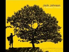 Jack Johnson. MY FAVORITE SONG. Breakdown