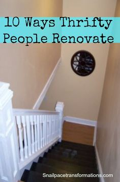 Renovating on a tight budget? Here are 10 ways to stretch your renovating dollars.