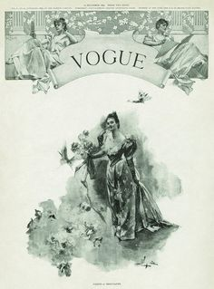 Vogue December 1892  The very first issue of Vogue magazine.