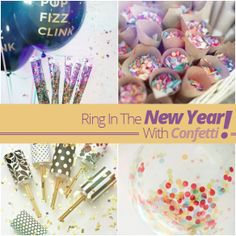Ring In The New Year With Confetti!