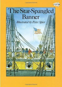 The Star-Spangled Banner (Reading Rainbow Books) by Peter Spier, http://www.amazon.com/dp/0440406978/ref=cm_sw_r_pi_dp_lr2orb1D7Y2WR