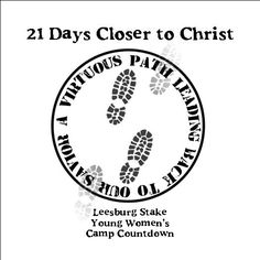 come unto christ young women, christmas time, church, camp 2010, camps, girl camp, young women camp ideas, 21 days, messages