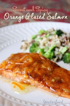 Yesterfood : Sweet and Spicy Orange Glazed Salmon