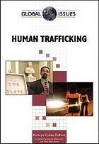 Human trafficking by Kathryn Cullen-DuPont @ 364.137 C89 2009