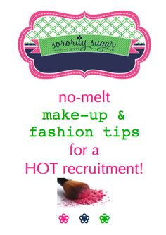 """Fall"" sorority recruitment is summertime Hot, Hot, Hot! How does a PNM, or sorority sister, stay fresh and fabulous all day in the heat? Avoid melting make-up, smeared eyeliner, sweaty fashions and sunburned skin. Check out these sorority sugar warm weather beauty tips and don't be a recruitment hot mess! <3 BLOG LINK: http://sororitysugar.tumblr.com/post/92745991084/no-melt-make-up-fashion-tips-for-a-hot-recruitment#notes"