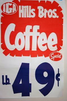 Vintage 1960s IGA Hills Bros. Coffee Sign
