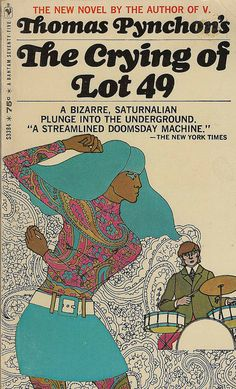 """# 413: Thomas Pynchon - """"The Crying of Lot 49"""" - David Foster Wallace was greatly inspired by Pynchon's seminal work when writing his own 'Broom of the System'."""