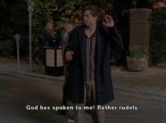 "Voice: ""Shut up!"" Finn: ""God has spoken to me! Rather rudely."""