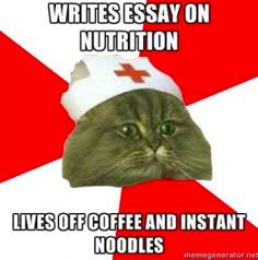 Another Day in the Life of a Nursing Student #meme maybe not the instant noodles part but i definitely live off coffee now a days nurs school, student life, caffeine, life of a nursing student, nursing students, nurs student, noodl, student memes, true stories