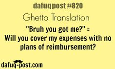 Funny Ghetto Translation - DAFUQ POSTS