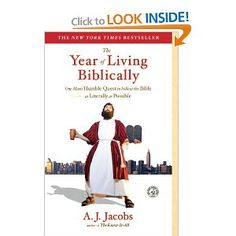 Hilarious book about a guy who tries to live by all of the rules of the old testament for a year.