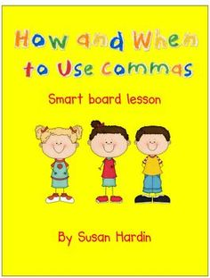 This SmartBoard lesson will teach your students 7 rules to help them know how and when to use commas.  Both instructional slides and practice s...