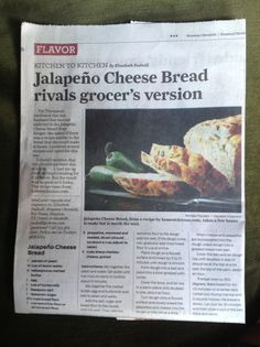 Jalapeño Cheese Bread. From the Houston Chronicle 2013