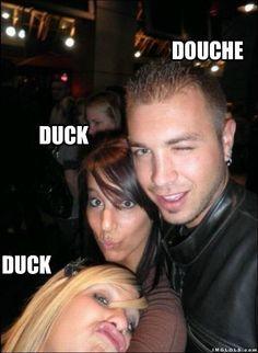 duck duck douche!!!