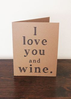 I Love You and Wine Card Valentine's Day by LissaLooStationery, $3.50
