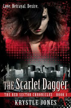 The Scarlet Dagger (The Red Sector Chronicles, #1) by Krystle Jones. $1.19. Publisher: Pesante Press; 2 edition (November 7, 2011). 362 pages