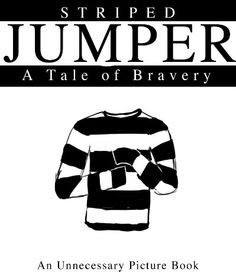 This is absolutely the most adorable thing EVER. Stripey jumper gets his own picture story!
