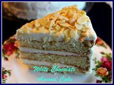 Sweet Tea and Cornbread: White Chocolate Almond Cake!