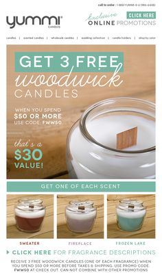 Get 3 FREE Woodwick Candles when you spend $50 or more! Use promo code: FWW50 at checkout.
