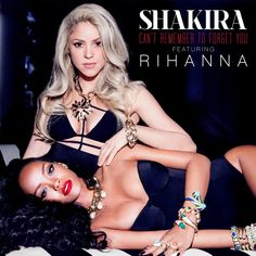 """Single Cover for """"Can't Remember to Forget You"""" - Shakira feat. Rihanna"""